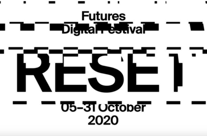 ¡No te pierdas RESET el Festival Digital de Futures del 5 al 31 de octubre!