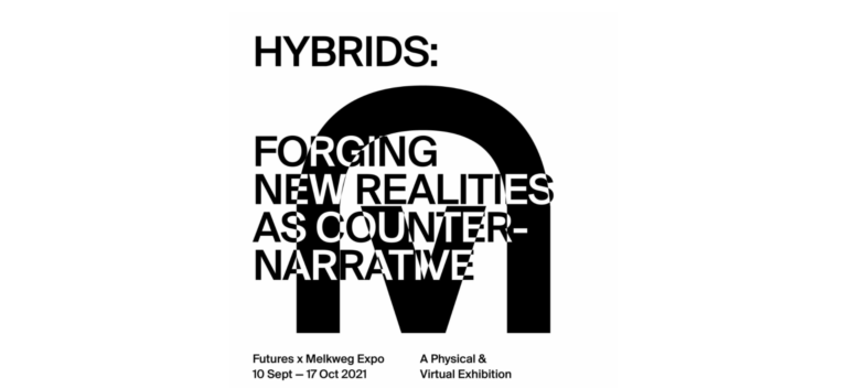 Futures and Melkweg Expo present HYBRIDS: Forging New Realities as Counter-Narrative in Amsterdam